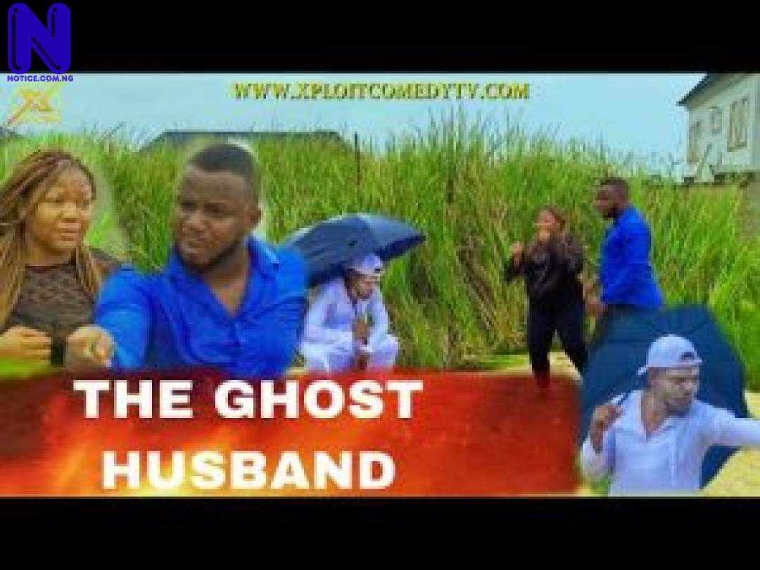 THE-GHOST-HUSBAND-XPLOIT-COMEDY-FT-MR-FUNNY-300X225