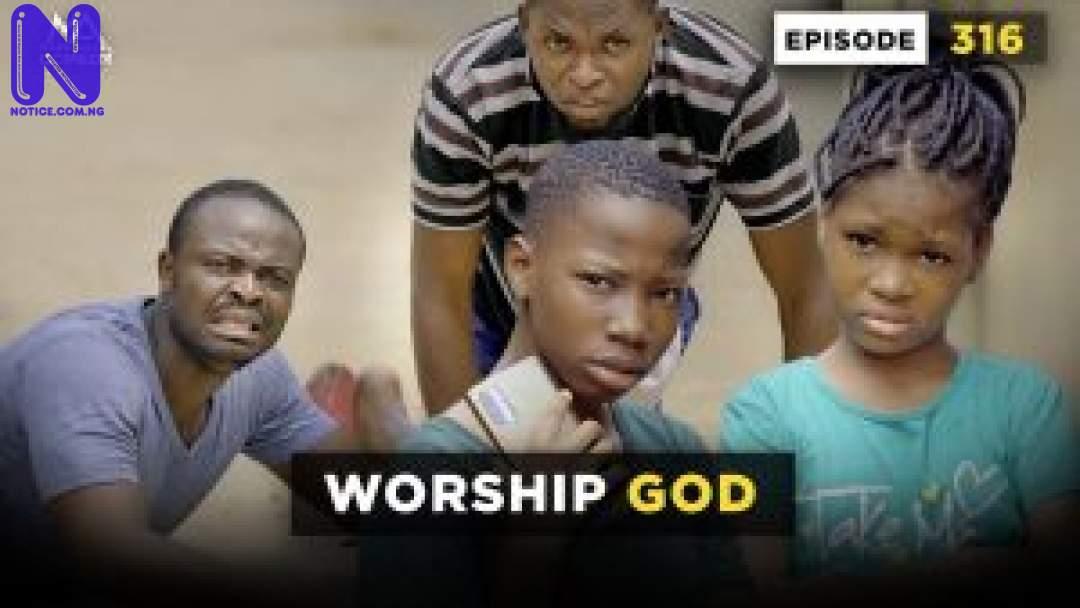 Download Comedy Video: Mark Angel - Worship God WORSHIP-GOD-EPISODE-316-MARK-ANGEL-COMEDY-300X169