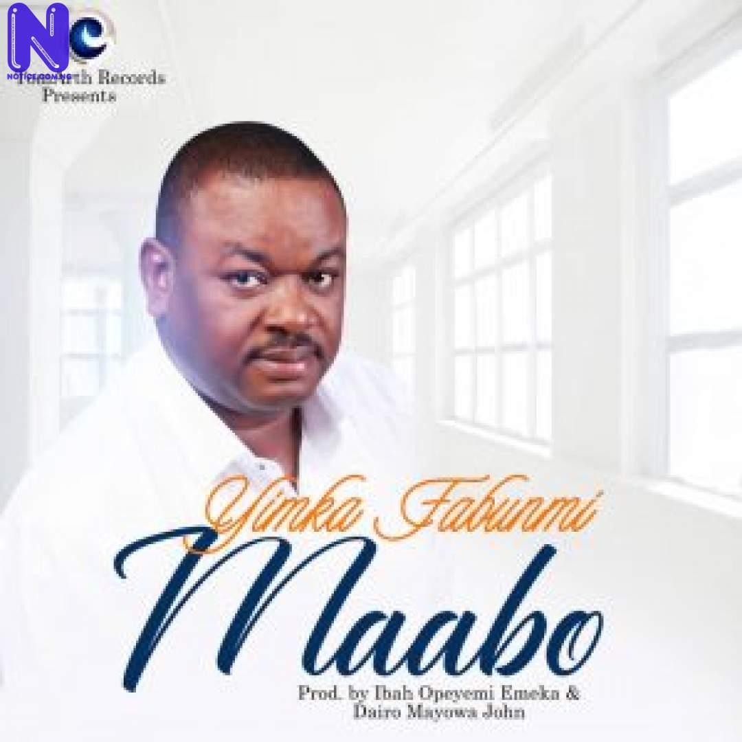 Download Gospel Music: Yinka Fabunmi - Maabo YINKA FABUNMI MAABO-300X300