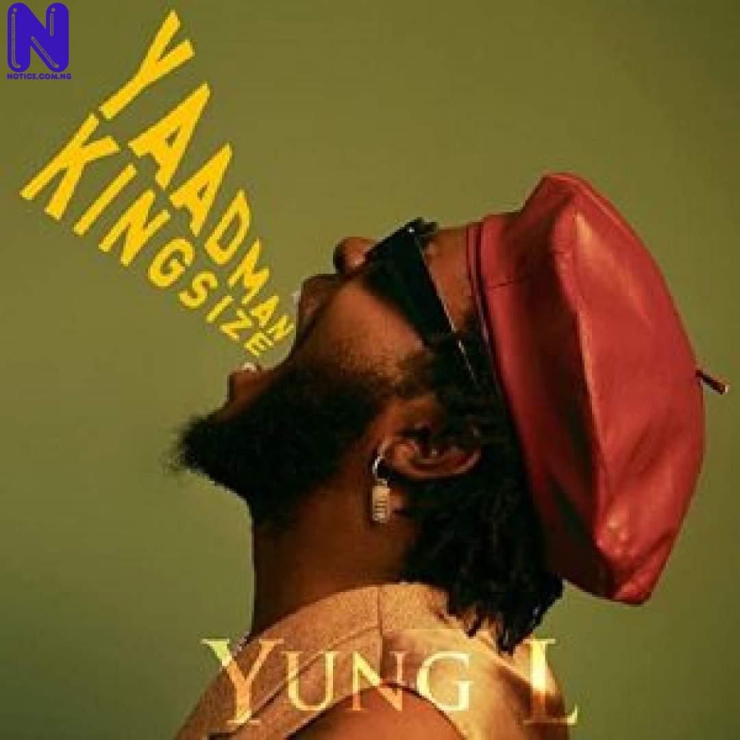 Download Music Mp3: Yung L – Puna YUNG L YAADMAN INTRO 9JAFLAVER
