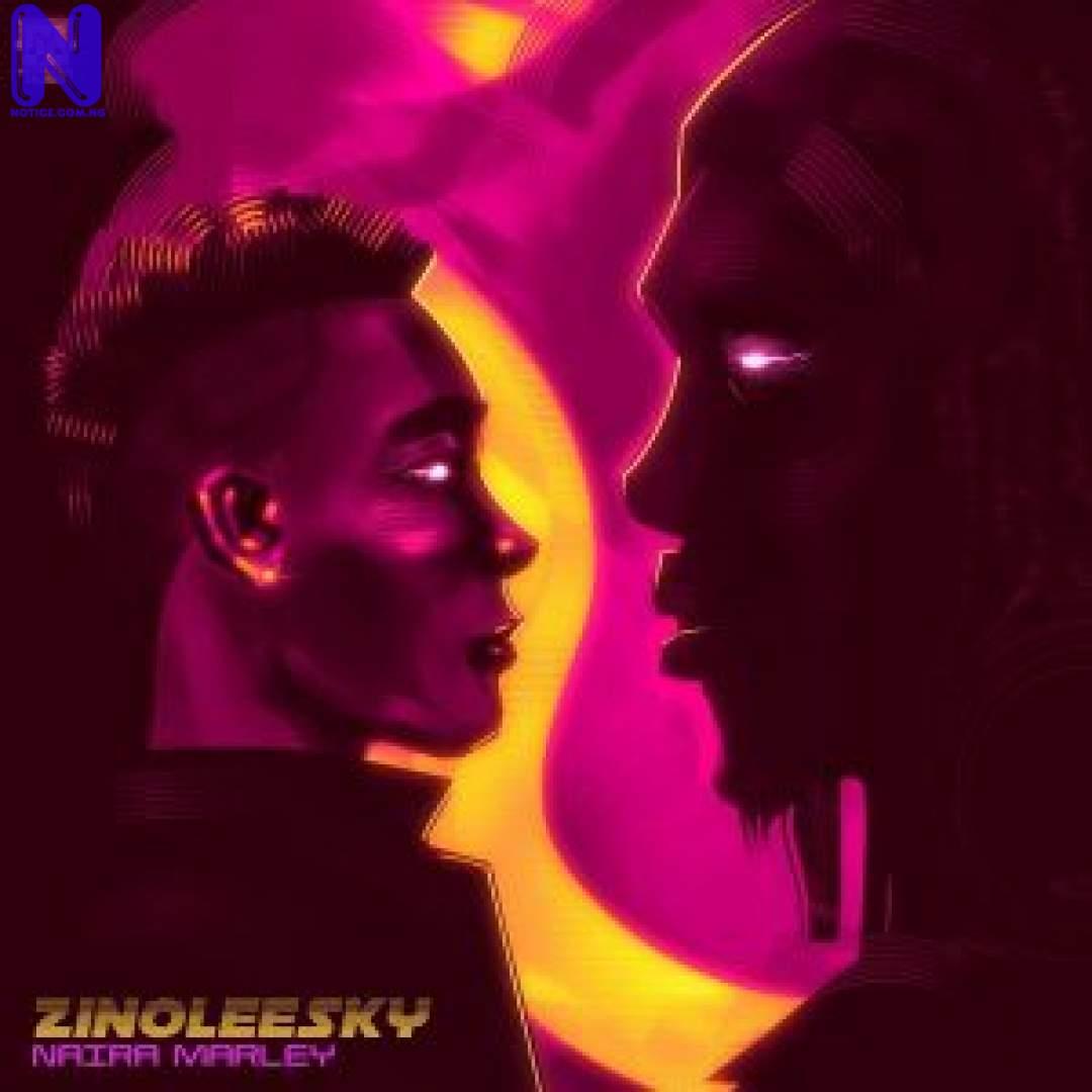 Download Music Mp3: Zinoleesky - Naira Marley ZINOLEESKY NAIRA MARLEY 9JAFLAVER